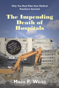 BOOK: The Impending Death of Hospitals