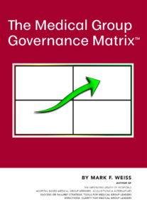 BOOK: The Medical Group Governance Matrix